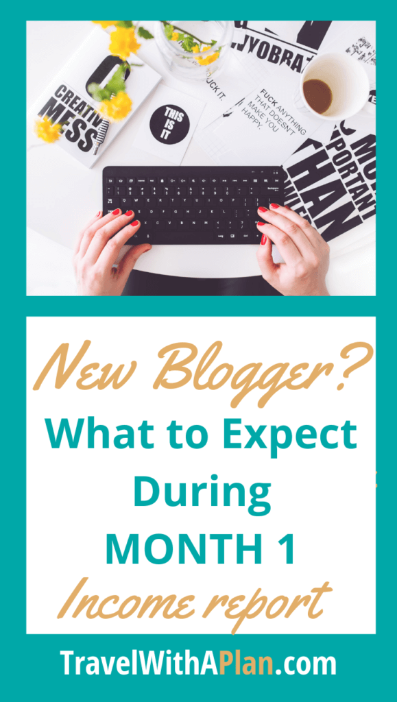 Join other new bloggers in following top US family travel blog, Travel With A Plan, detail all about starting a new blog!  Learn what the first month of blogging is really like!  #startinganewblog #howtostartablog #howtostartablogandmakemoney #startingablogin2020