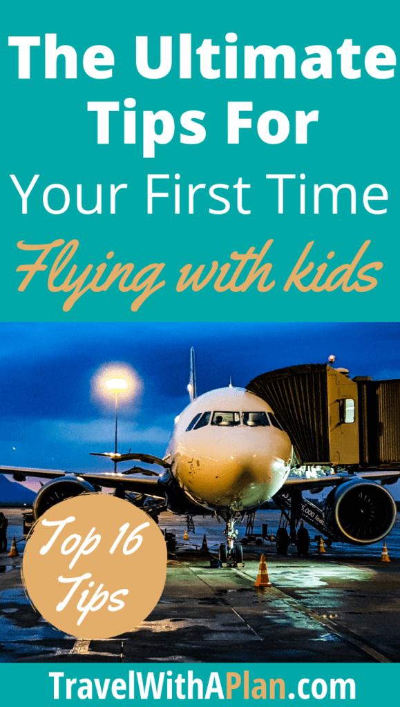 Click here for the absolute best tips for flying with kids!  Our Top 16 strategies to keep kids calm and happy on a flight will be an absolute lifesaver!  #tipsforflyingwithkids #tipsforflyingwithtoddlers #flyingwithkids #flyingwithchildren #airplanetipsforkids