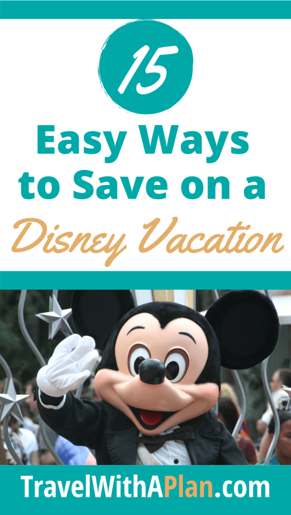 Disney World on a Budget:  15 Genius Ways on How to Save Money at Disney World, tips featured by top US family travel blog, Travel With a Plan