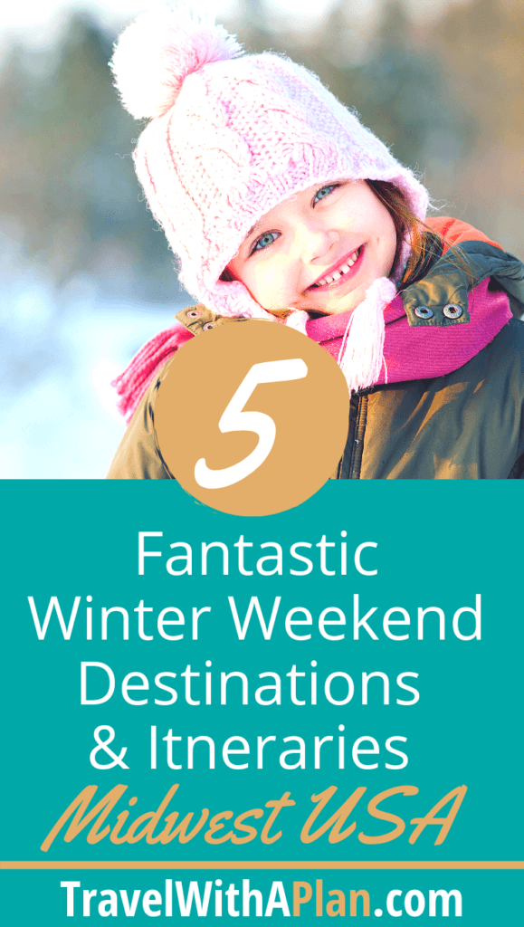 Click here to discover 5 awesome Midwest Winter Weekend Getaways to help beat the winter blues!  Top U.S. travel blogs shares detailed itineraries!  #midwestweekendgetaway #midewestwinterweekendgetaway #affordableweekendgetaways #Midwestwintergetaways #Midwestfamilyweekendgetaways #thingstodointhewinter #midwestweekends #daytripsfromchicagoinwinter #travelwithaplan