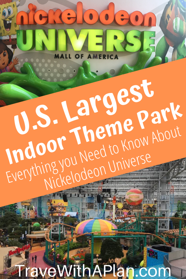 Top U.S. family travel blog Travel With A Plan let's you know all about Nickelodeon Universe Theme Park, located inside of Mall of America!  Click here to read all about Nickelodeon Universe theme park!   #nickelodeonuniversewaittimes #nickelodeonuniversereviews #nickelodeonuniverse #mallofamericatips #mallofamericarides #nickelodeonpark #nickelodeonuniversemallofamerica #nickelodeonuniversereview #NickelodeonUniverserides #NickelodeonUniverseMOA #NickelodeonUniversetickets #MOAamusementpark #mallofamericaridesfortoddlers #ridesfortoddlers #indoorthemeparks