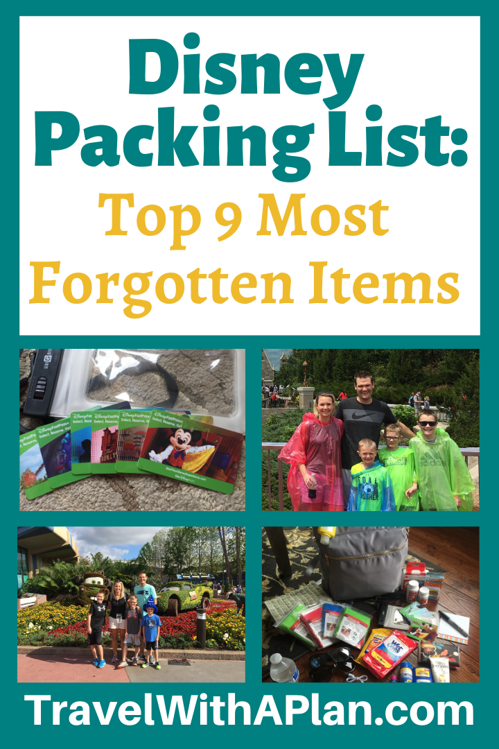 Top U.S. family travel blog Travel With A Plan helps complete your Disney packing list with these Top 9 Most Forgotten Items to bring to Disney World!  Get the ultimate Disney packing reminders here! #Disneypackinglist #ultimatedisneypackinglist #packinglistfordisney #packinglistfordisneyworld #thingstobringtoDisneyWorld #thingsforgottenwhenpacking #thingsyouneedforDisneyWorld #waltdisneyworldpackinglist