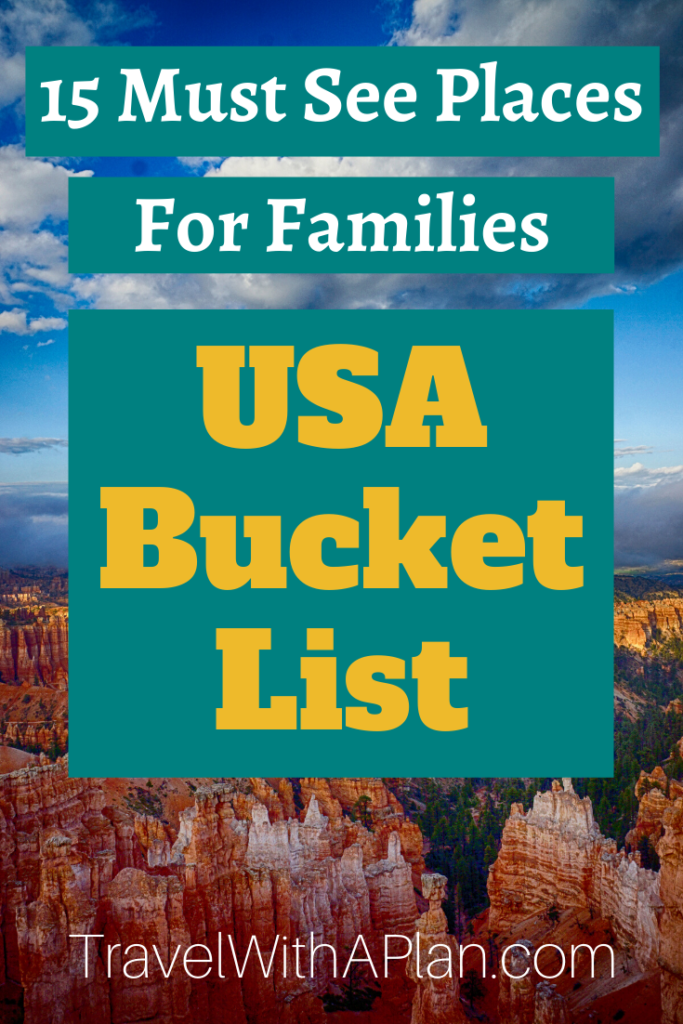 Click here to discover Top U.S. family travel blog, Travel With A Plan's USA Bucket List!  Read where their family of 5 has been, and plans to go!  #USAbucketlist #USbucketlist #bucketlisttripsUSA #UnitedStatesbucketlist #bucketlistfamilyvacations #kidsbucketlist #bucketlistvacations #bucketlisttravelUSA #mustseeplacesinUSA #bucketlistfamilyvacations