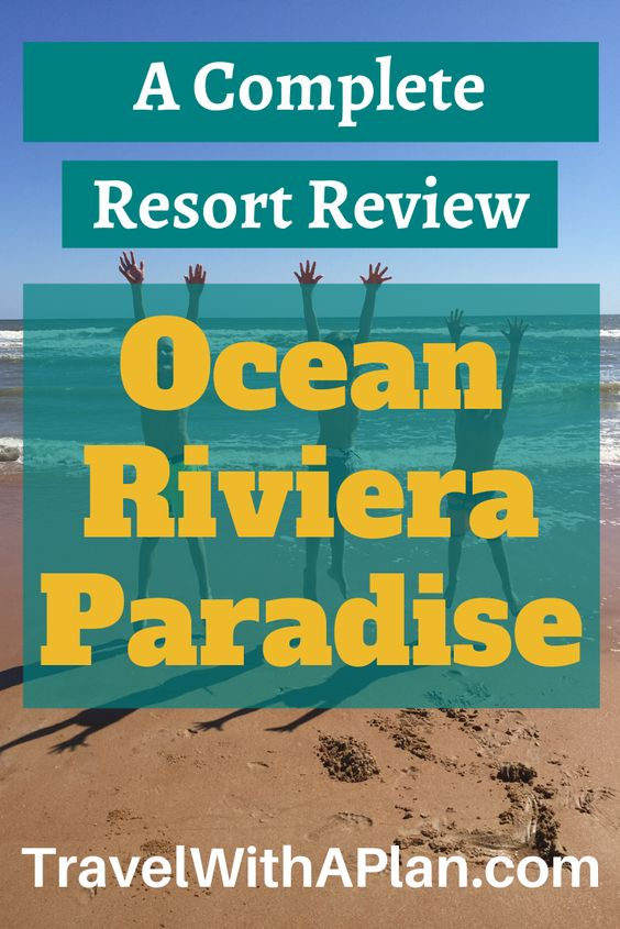Click here for an honest Ocean Riviera Paradise Review from Top U.S. family travel blog, Travel With A Plan.  Take a look into their stay at family-friendly all-inclusive, Ocean Riviera Paradise in Playa Del Carmen, Mexico.  #OceanRivieraParadise #OceanRivieraParadisereview  #OceanRivieraParadiseexcursions #OceanRivieraParadisenightclub #OceanRivieraParadisecasino #OceanRivieraParadisebeachreviews #OceanRivieraParadiseElBeso #oceanrivieraparadisesafety #oceanrivieraparadiserestaurants