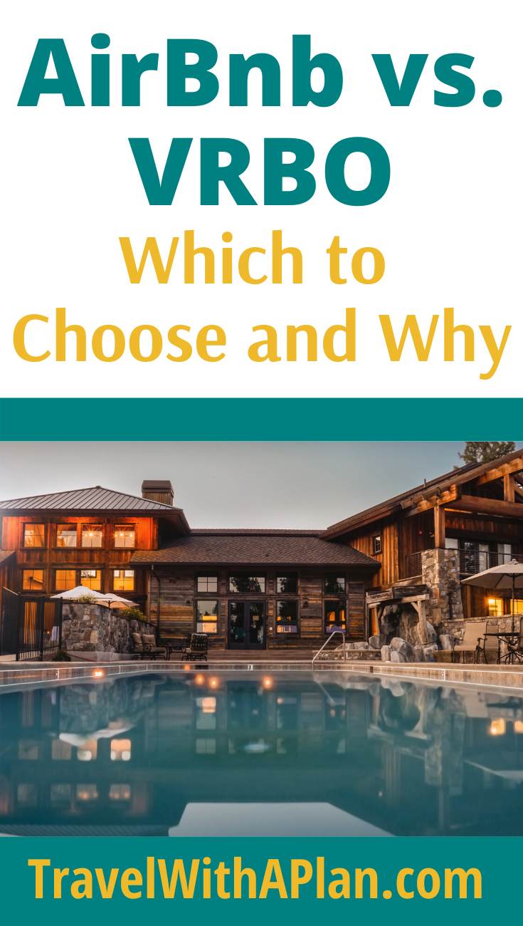 Click here to discover the differences between AirBnb and VRBO!  If you've ever wondered the differences between these vacation rental platforms, U.S. travel blog Travel With A Plan thoroughly introduces them both.  #vacationrentals #differencesbetweenairbnbandvrbo #AirBnborVRBO #AirBnborVRBOforrenters #Homeaway
