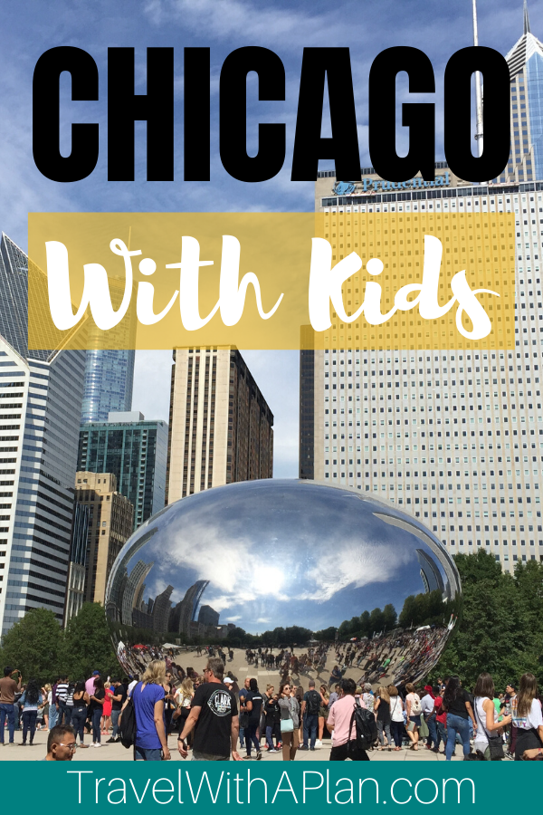 There are so many exciting things to do in Chicago with kids!  Top U.S. family travel blog Travel With A Plan uncovers exactly what to do during 3 days in Chicago!  This perfect Chicago 3 day itinerary includes all of Chicago's most popular sights and attractions that you don't want to miss! #Chicago3dayitinerary  #Chicagoitinerary #Chicagofamilyvacation #3daysinChicago #Chicagowithkids