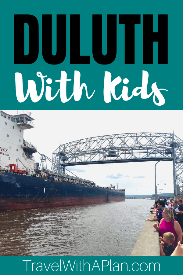 Find out the best things to do in Duluth MN with kids from Top U.S. travel blog Travel With A Plan.  Minnesota natives, this 2-day Duluth MN itinerary includes the must-see sights and attractions for a Duluth family vacation!  #bestthingstodoinDuluth  #bestthingstodoinDuluthMN #DuluthMN2dayitinerary #2dayitineraryDuluthMN #Duluthwithkids
