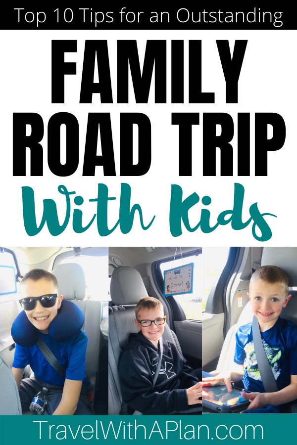 After years of successful family travel, we're sharing our Top 10 Tips for Planning A Family Road Trip!  Get our secret money and sanity saving tips that have allowed us to take successful 24 hour road trips!  #familyroadtriptips #tipsforafamilyroadtrip #familyroadtrip #howtotakeafamilyroadtrip #familytraveltips
