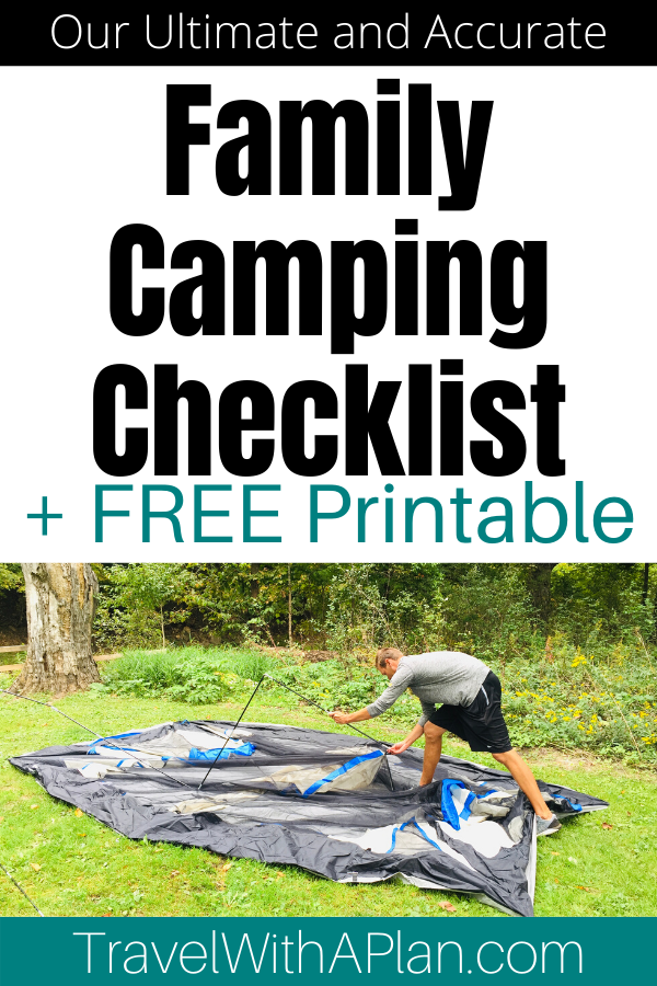 Click here for our Ultimate Family Camping List that includes everything from the basics, to the essential camping tools and camp kitchen items that you need for a successful outdoor adventure.  Top U.S family travel blog Travel With A Plan also share their free packing printable!  #familycampinglist #familycampingchecklist #whattobringwhencampingwithkids #campingessentials #familycampingessentials