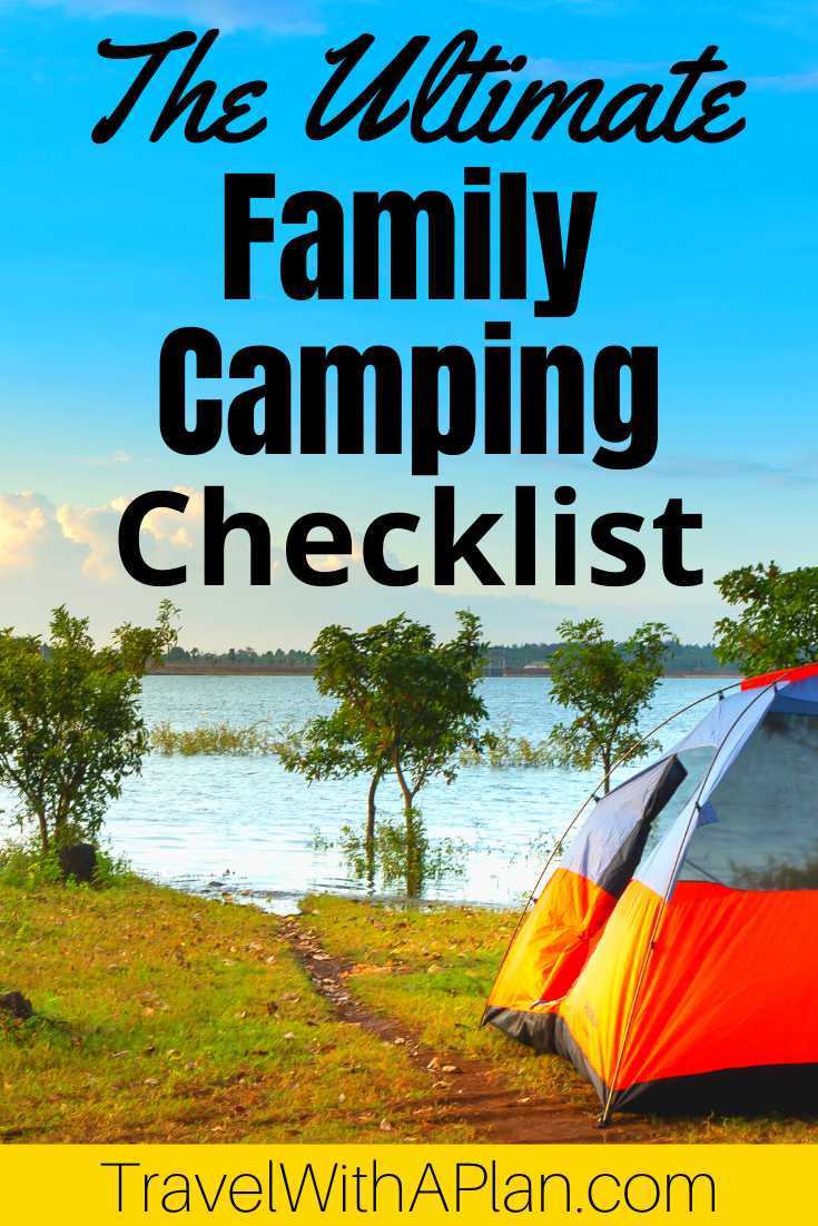 Click here for our Ultimate Family Camping Checklist that includes everything from the basics, to the essential camping tools and camp kitchen items that you need for a successful outdoor adventure.  Top U.S family travel blog Travel With A Plan also share their free family camping list printable!  #familycampinglist #familycampingchecklist #whattobringwhencampingwithkids #campingessentials #familycampingessentials