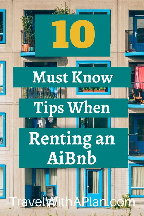 Top AirBnb tips for renters as highlighted by Top U.S. family travel blog, Travel With A Plan