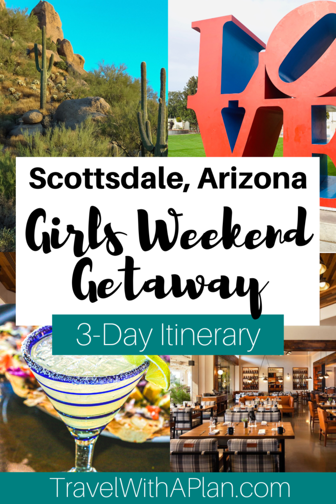 Ready for a girls weekend getaway?  Read about the best things to do in Arizona during a Scottsdale girls weekend, as well as get our perfect 3-day Scottsdale itinerary!  Grab your girls and have some fun!  #girlsweekendgetawayideas #girlsgetawayScottsdale #bestthingstodoinScottsdale #bestgirlstrip #girlsweekend #girlsweekendinScottsdale #Scottsdalegirlsweekend