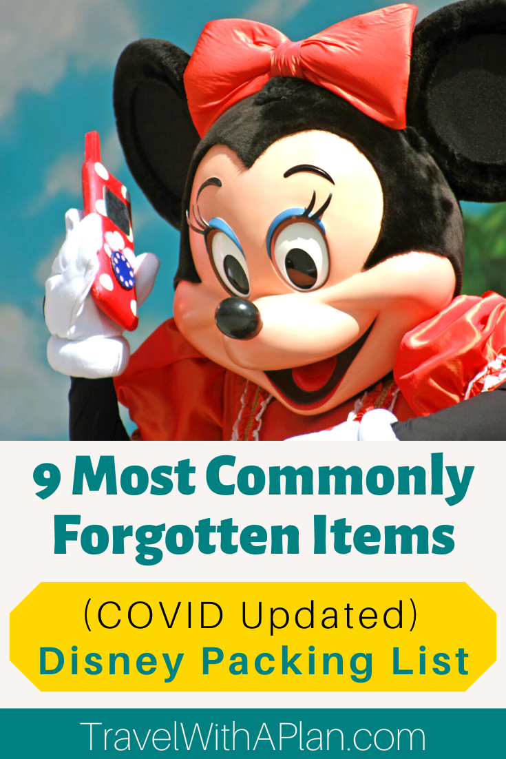 Our newly updated Disney Packing List  includes the Top 9 Most Forgotten Items to bring to Disney, from top US family travel blog, Travel With A Plan!