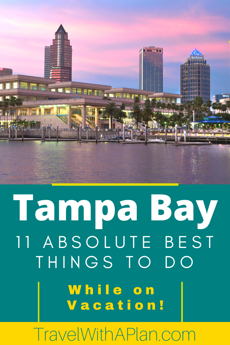 Find out the most fun things to do in Tampa while on vacation from Top US Family Travel Blog, Travel With A Plan!