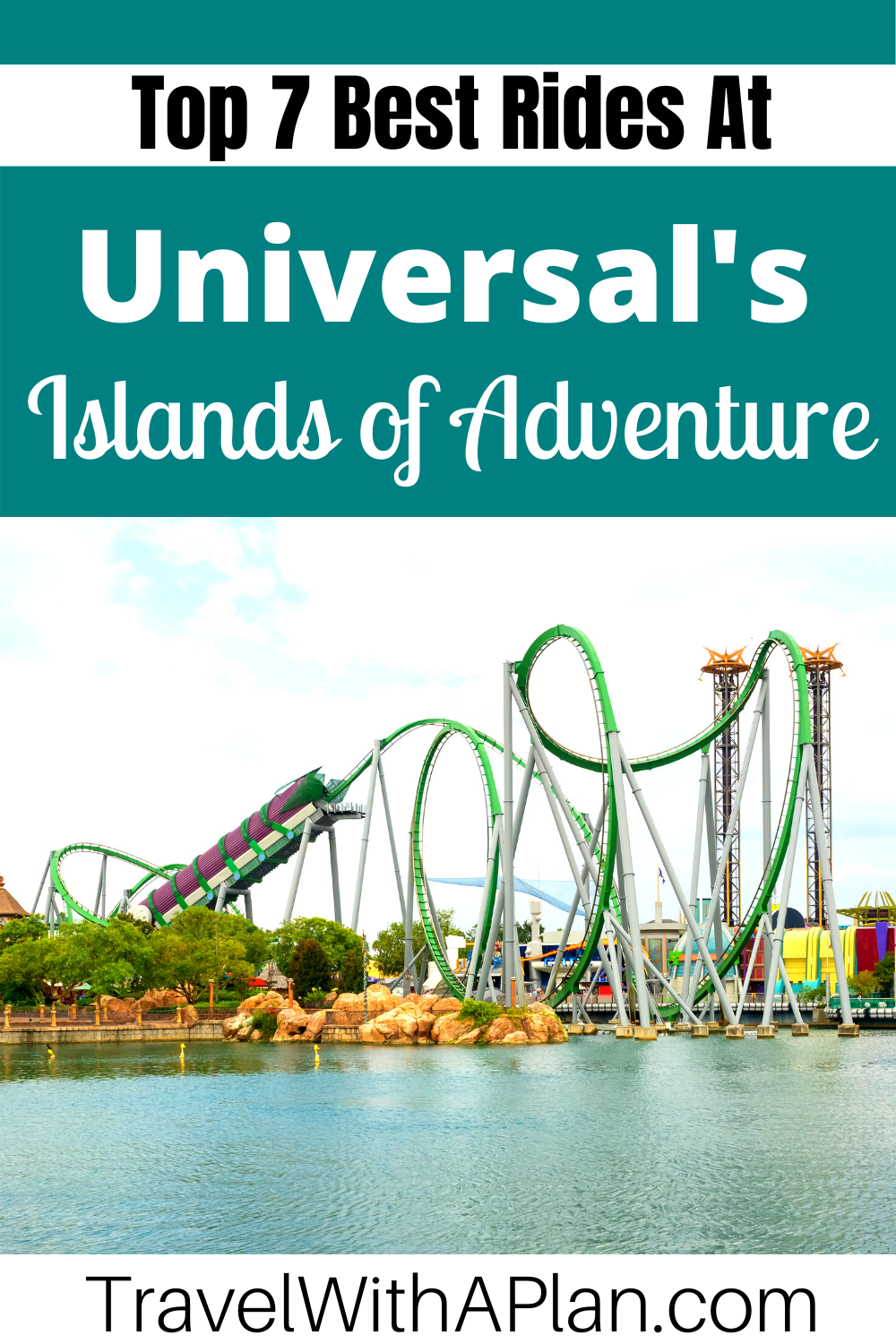 Top U.S. Family Travel Blog, Travel With A Plan, lets you in on the Top 7 Best Rides at Islands of Adventure.  Rated the #1 Theme Park in the world, Universal's Islands of Adventure provides an epic ride experience!  #islandsofadventuretoprides #bestridesatislandsofadventure #topridesatislandsofadventure #islandsofadventurerides #bestridesatUniversalOrlando