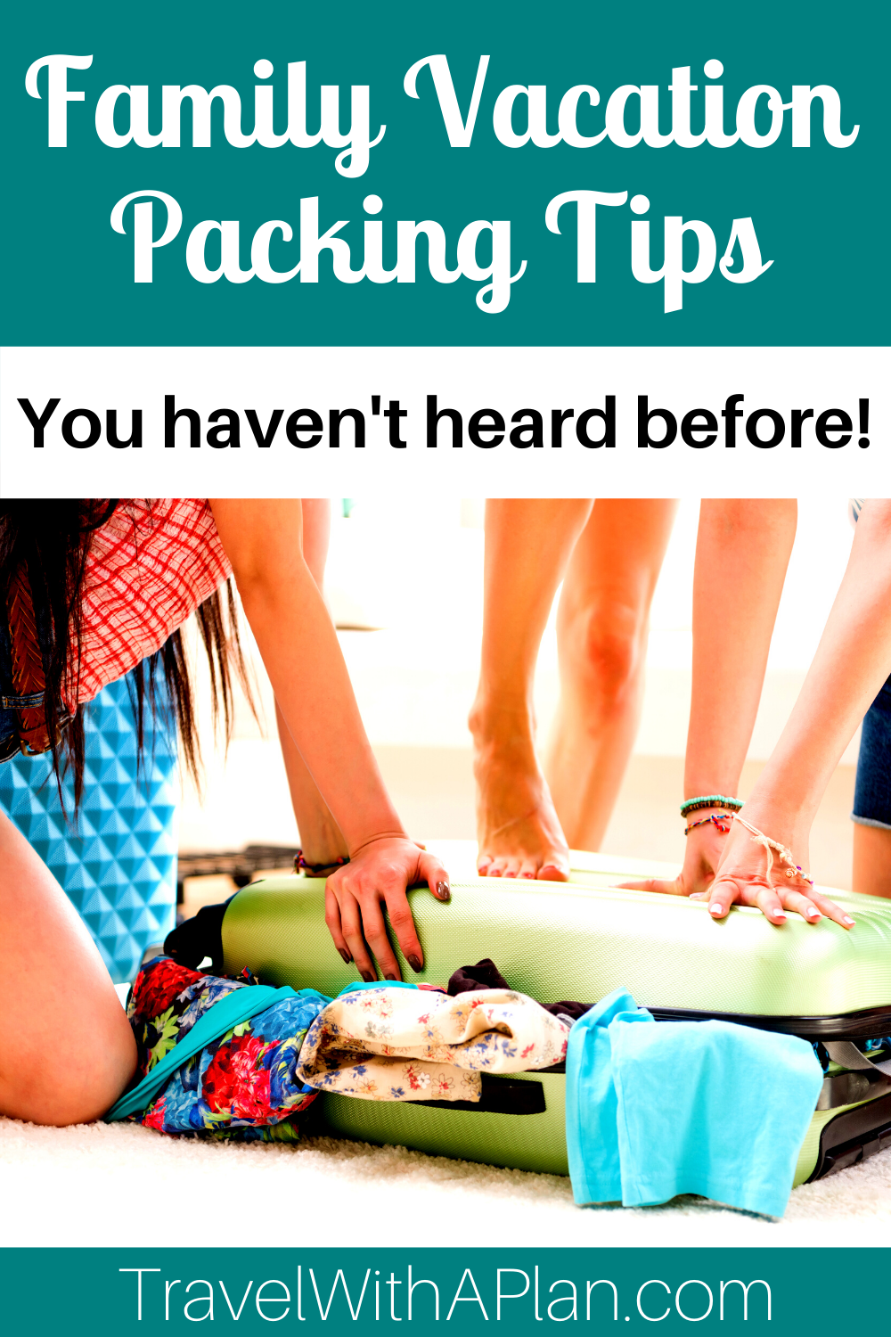 Click here for our family vacation packing tips that will leave you feeling like a pro as you get ready for your family vacation.  From Top US family travel blog, Travel With A Plan!  #familiytravel #packingtips