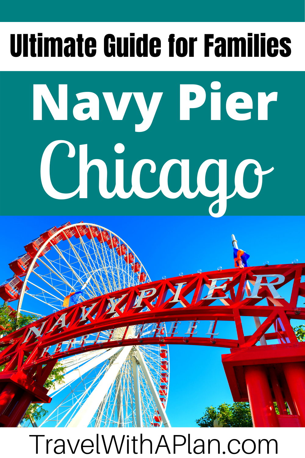 Click here to discover the best things to do at Navy Pier Chicago with kids!  Top U.S. family travel blog, Travel with A Plan shares the details on everything there is to do at Navy Pier Chicago with kids, as well as which are the best!  #bestthingstodoinChicago #familytravel