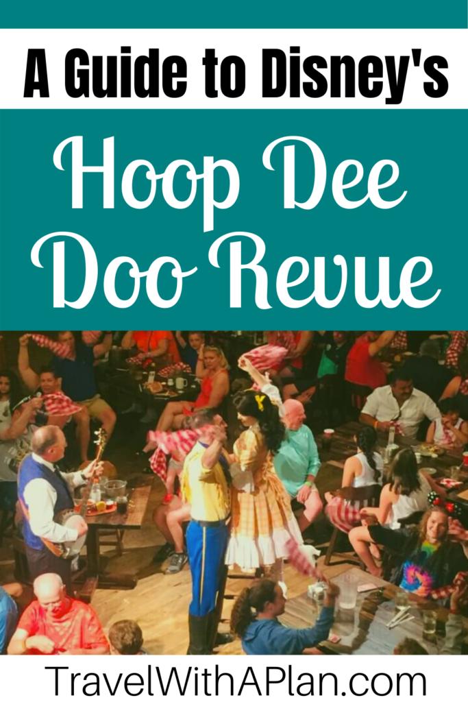 Click here to discover a complete Hoop Dee Doo Revue review from Top U.S. family travel blog, Travel With A Plan!  #HoopDeeDoomenu #HoopDeeDooRevueseatingchart #HoopDeeDooreservations #HoopDeeDoomusicalrevue