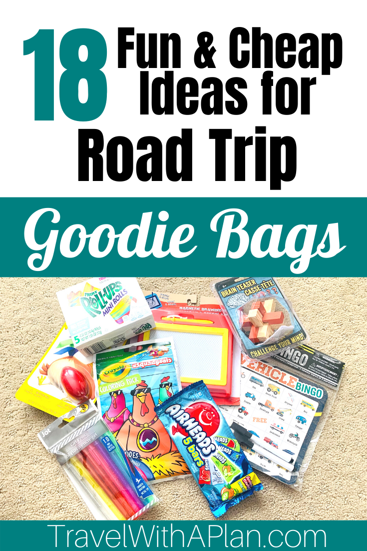 Click here for 18 fun and cheap road trip goodie bags ideas for your next family road trip, from Top US Family Travel Blog, Travel With A Plan.