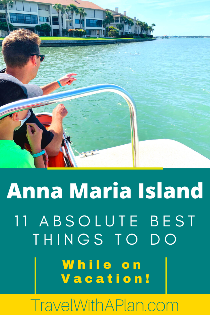 Discover the best things to do on Anna Maria Island from Top US Family Travel Blog, Travel With A Plan! #familytravel #Florida #AnnaMariaIsland