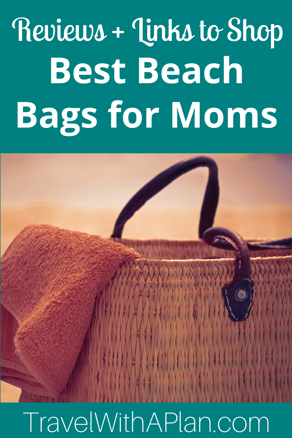 Get our list of the best beach bags for moms from top U.S. family travel blog, Travel With A Plan!