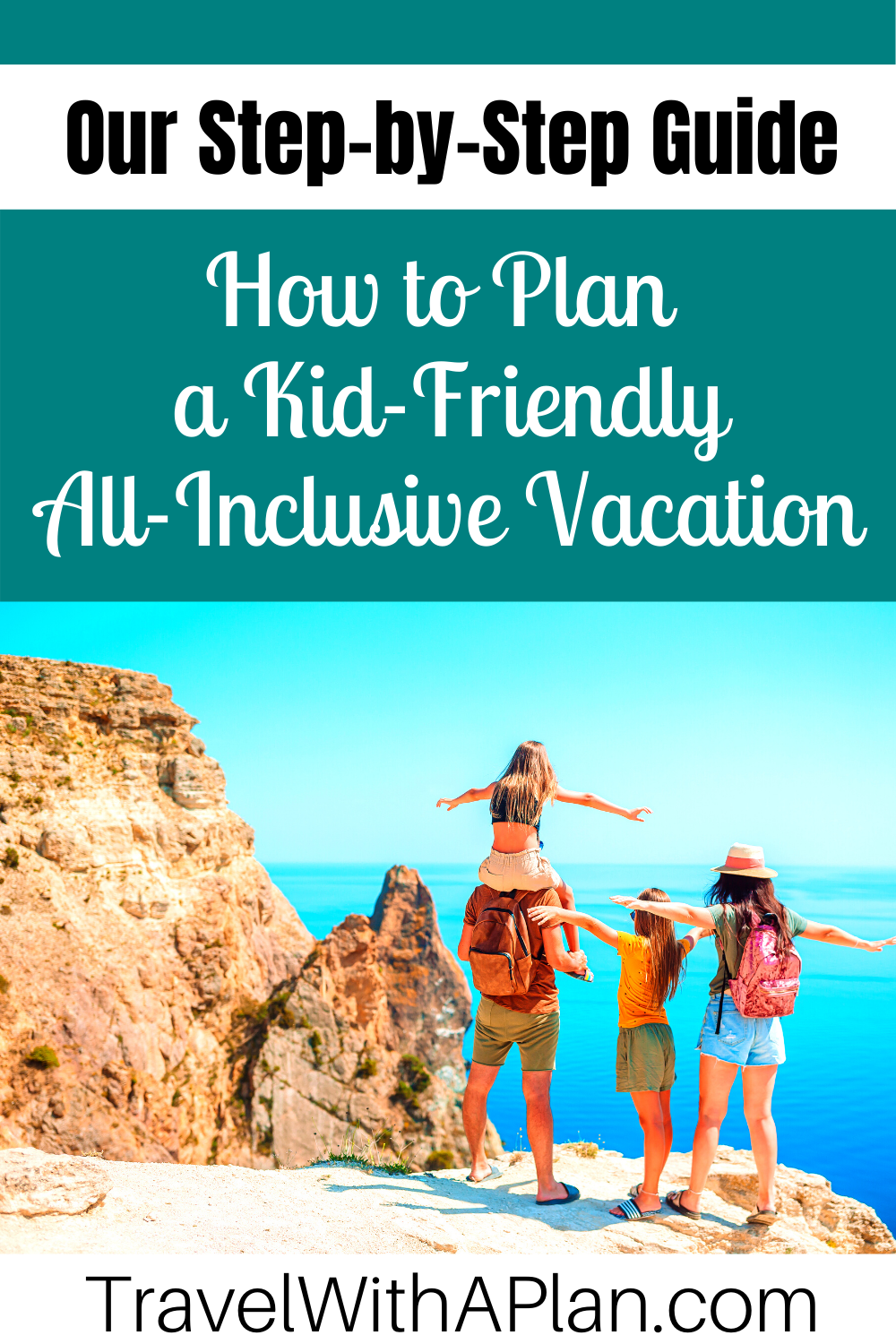 Click here to learn how to plan a kid-friendly all-inclusive vacation month-by-month!