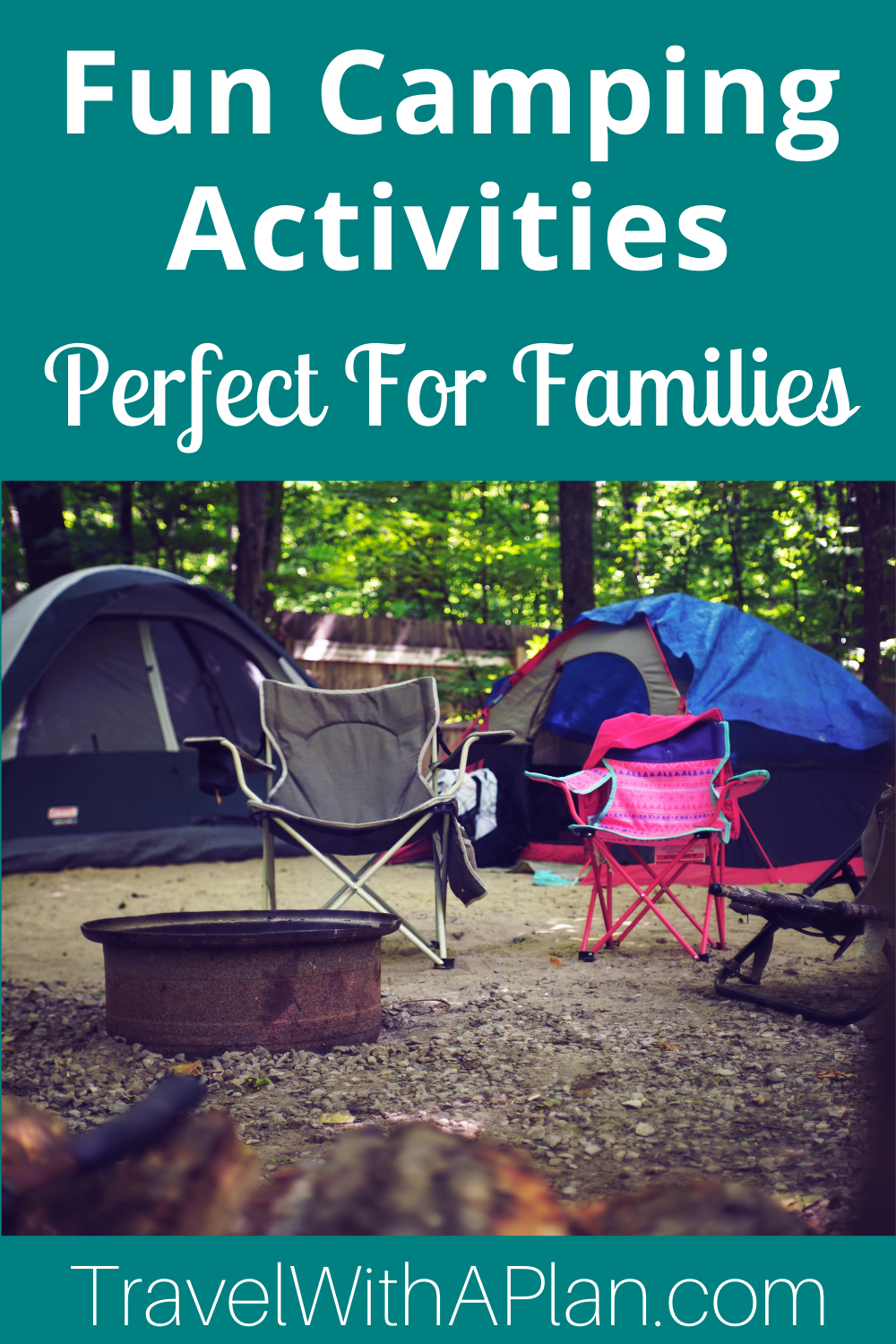 A list of fun summer camping activities from top U.S. family travel blog, Travel With A Plan!