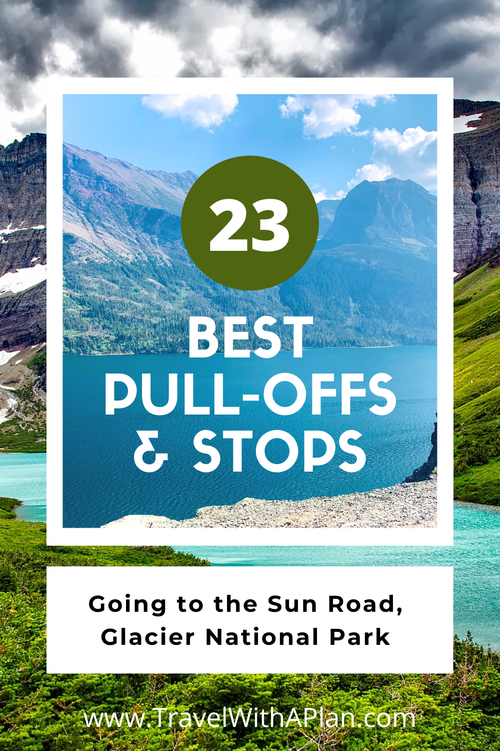 Find out the best stops on Going to the Sun Road from Top US Family Travel Blog, Travel With A Plan!