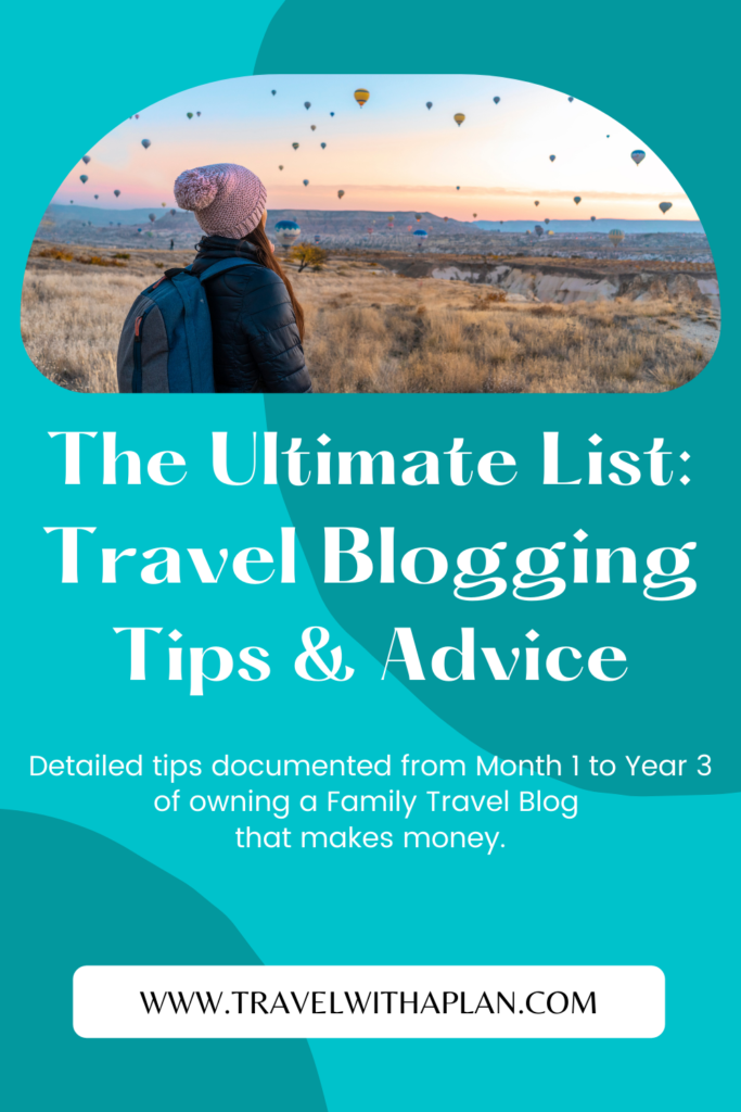 Travel Blogging Tips from Top U.S. Family Travel Blog, Travel With A Plan!